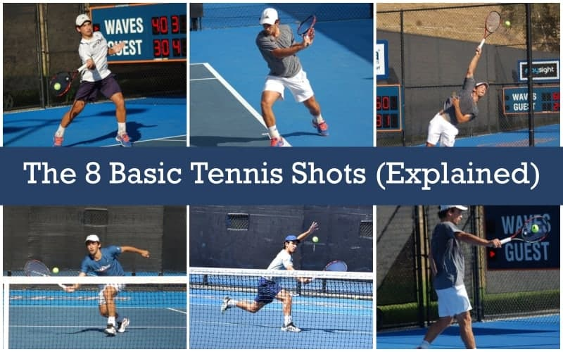 The 8 Basic Tennis Shots & Skills (Explained)