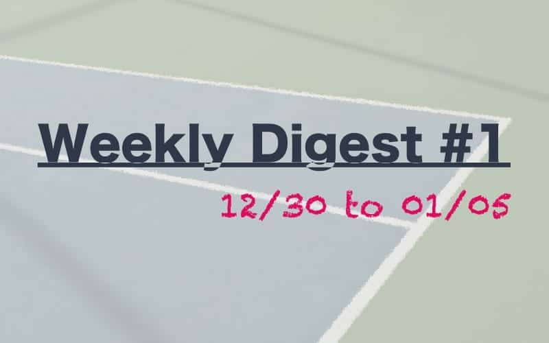 Weekly Digest #1 - 12/30 to 01/05 - New Decade, New Faces