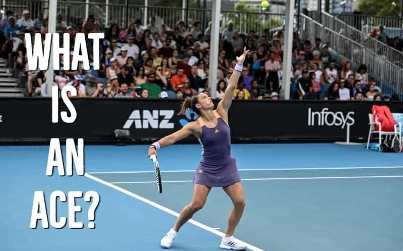What Is An Ace In Tennis?