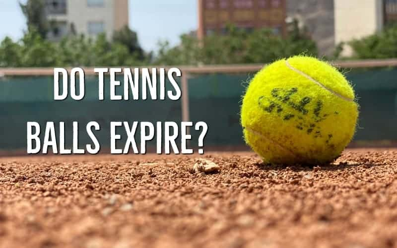Do Tennis Balls Expire?